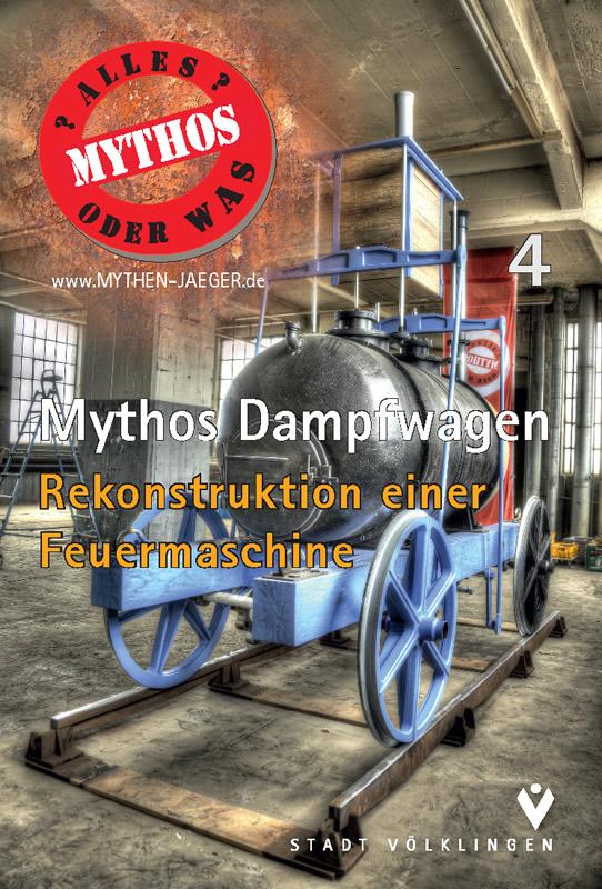 Mythos Dampfwagen