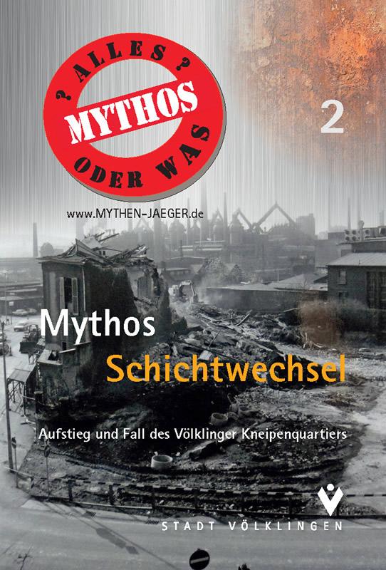 Mythos Schichtwechel