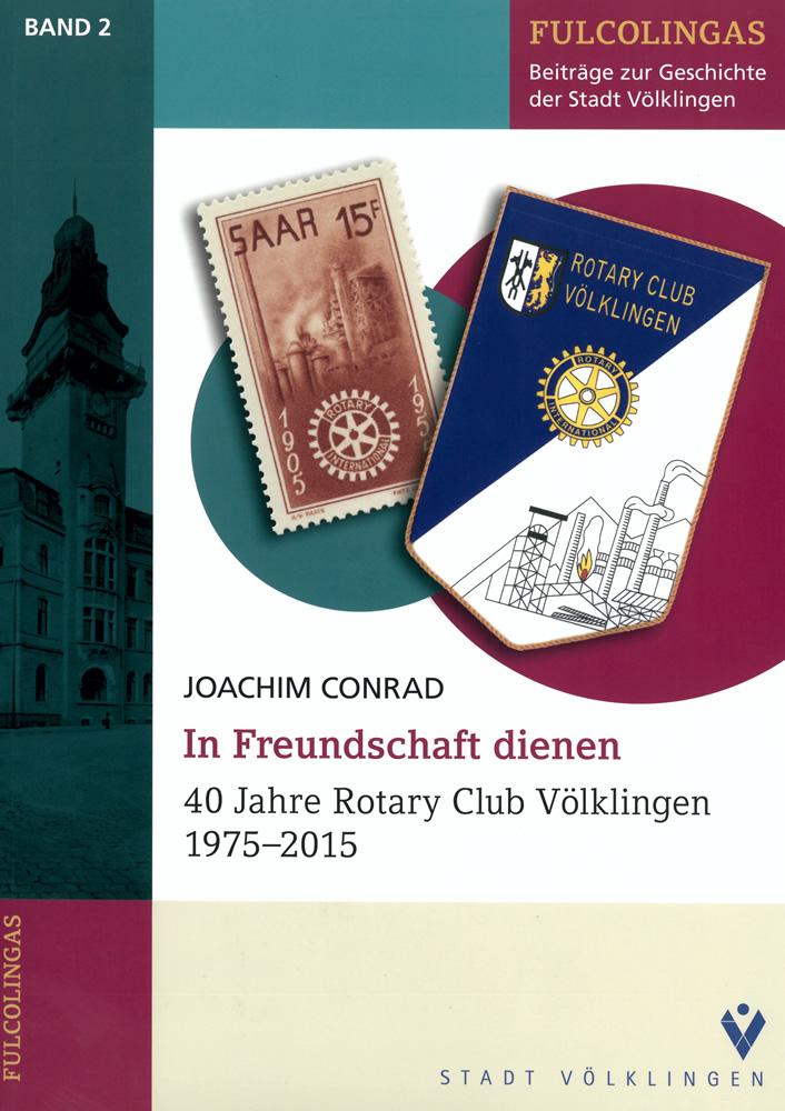 40 Jahre Rotary Club Völklingen 1975-2015